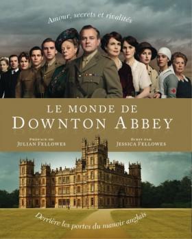 Dans les coulisses de Downton Abbey