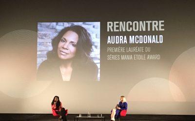 Audra McDonald, lauréate du premier Séries Mania Etoile Award, a conquis le public à Lille